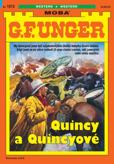 G. F. Unger 1013 - Quincy a Quincyové