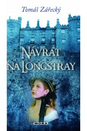 Návrat na Longstray
